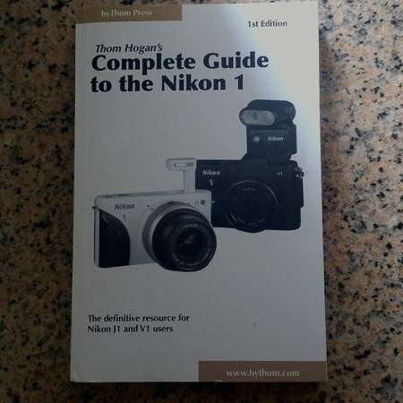 book : Complete Guide to the Nikon 1  by Thom Hogan